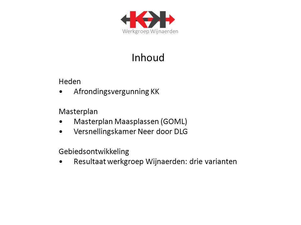 Werkgroep Wijnaerden Inhoud Heden Afrondingsvergunning KK Masterplan Masterplan Maasplassen (GOML) Versnellingskamer Neer door DLG Gebiedsontwikkeling