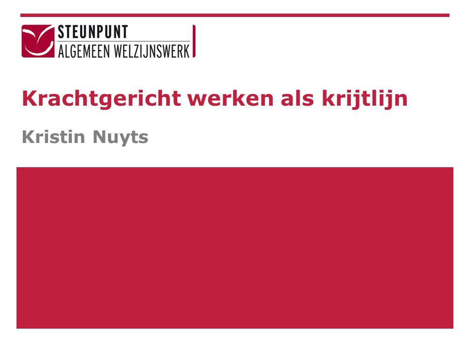Krachtgericht werken als krijtlijn Kristin Nuyts