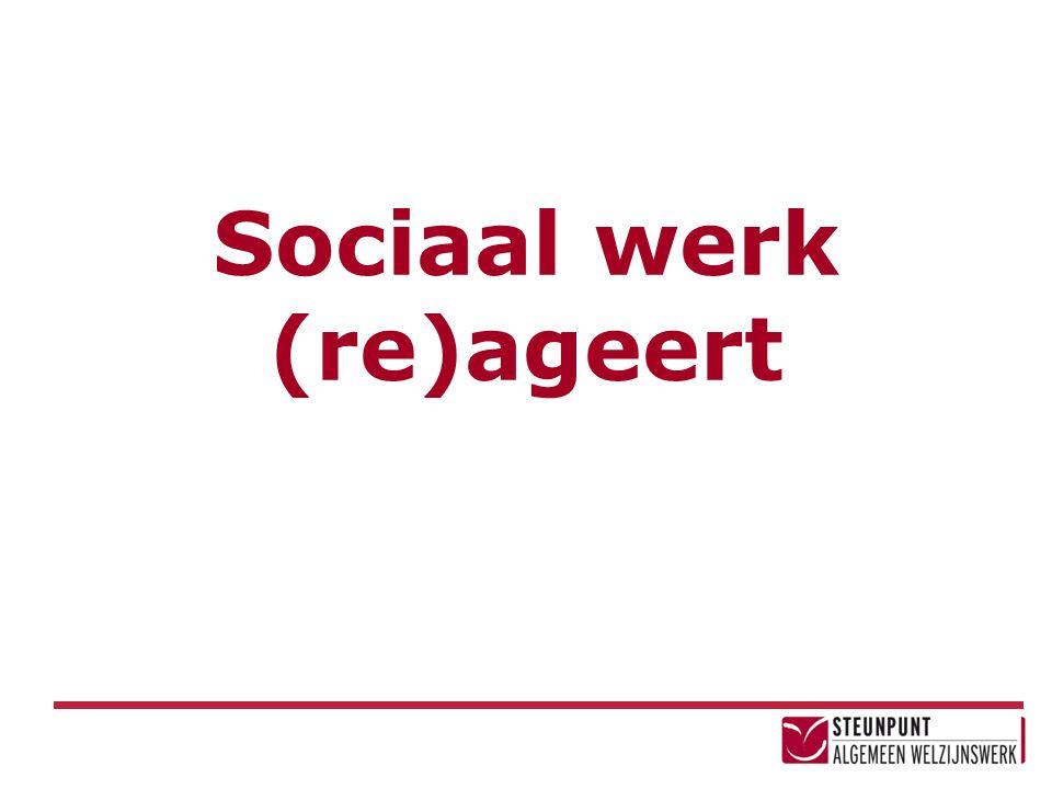 Sociaal werk (re)ageert