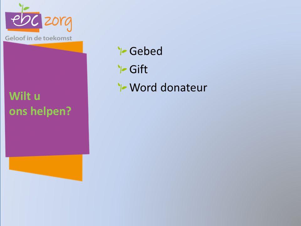Wilt u ons helpen Gebed Gift Word donateur