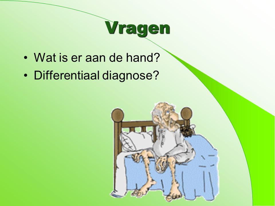 Differentiaal diagnose Delier = Somatiek Neurologie (CVA, bloeding) Electrolytstoornissen Infectie..