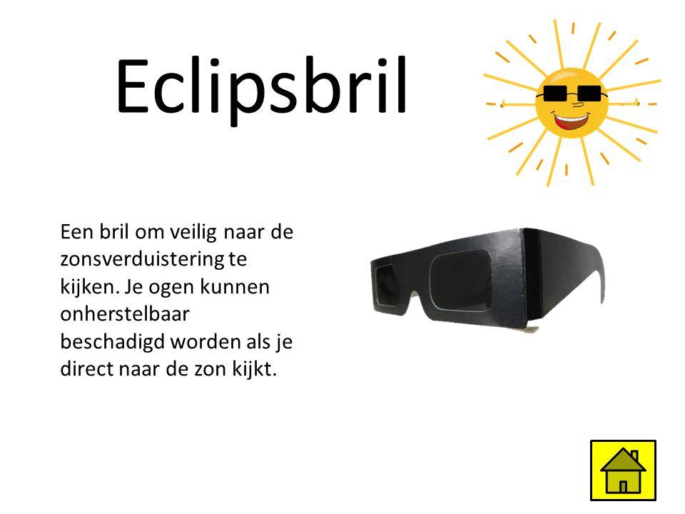 Eclipsbril Een bril om veilig naar de zonsverduistering te kijken. Je ogen kunnen onherstelbaar beschadigd worden als je direct naar de zon kijkt.