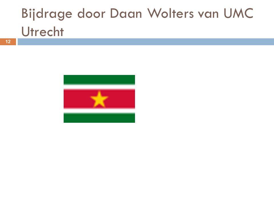 Bijdrage door Daan Wolters van UMC Utrecht 12