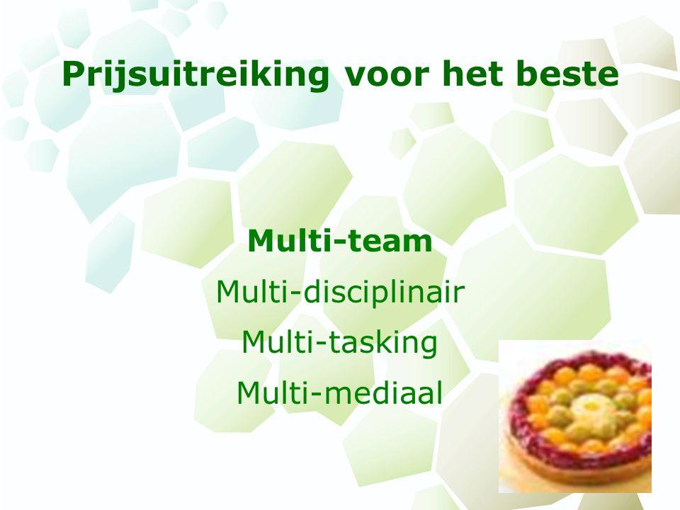 Prijsuitreiking voor het beste Multi-team Multi-disciplinair Multi-tasking Multi-mediaal
