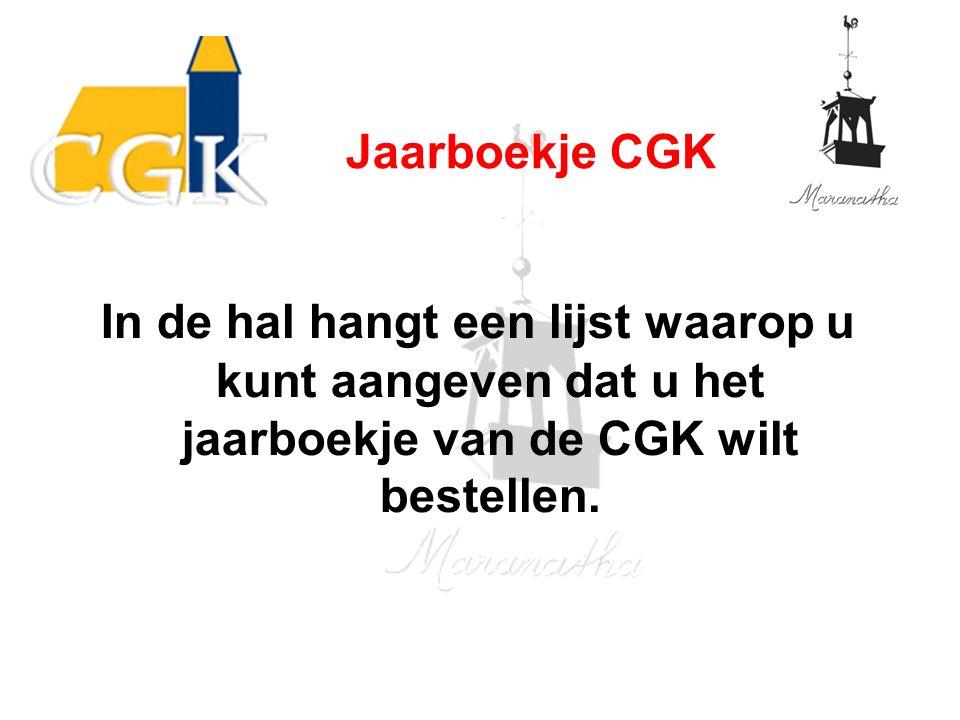 In de hal hangt een lijst waarop u kunt aangeven dat u het jaarboekje van de CGK wilt bestellen.