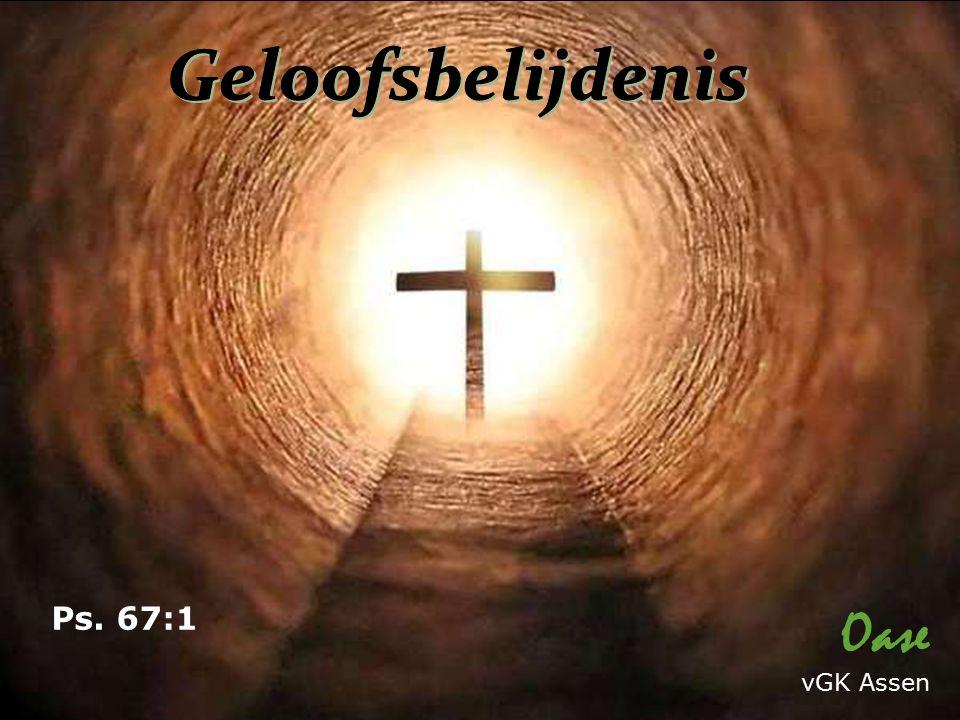 Oase vGK Assen Ps. 67:1