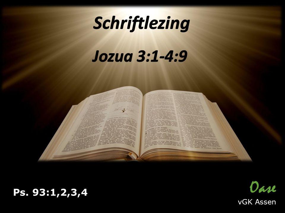 Ps. 93:1,2,3,4 Oase vGK Assen