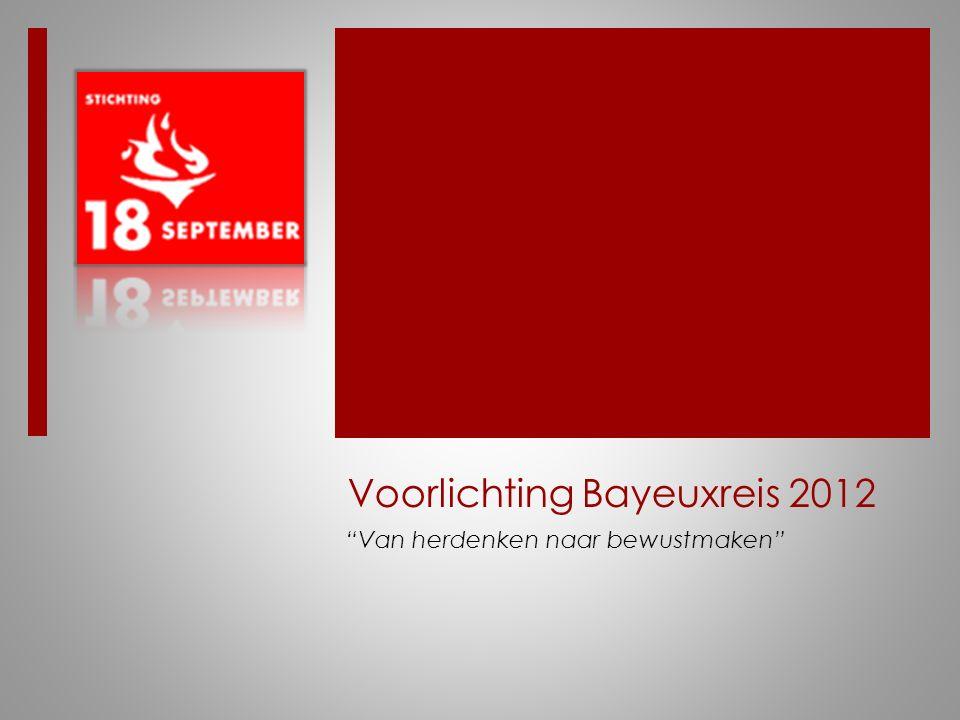 Lou Niessen Eindverantwoordelijke Bayeuxreis en lid commissie jeugdactiviteiten bij Stichting 18 September