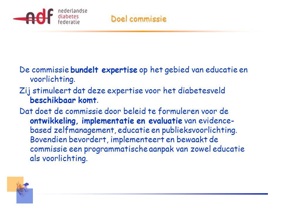 Doel commissie De commissie bundelt expertise op het gebied van educatie en voorlichting.
