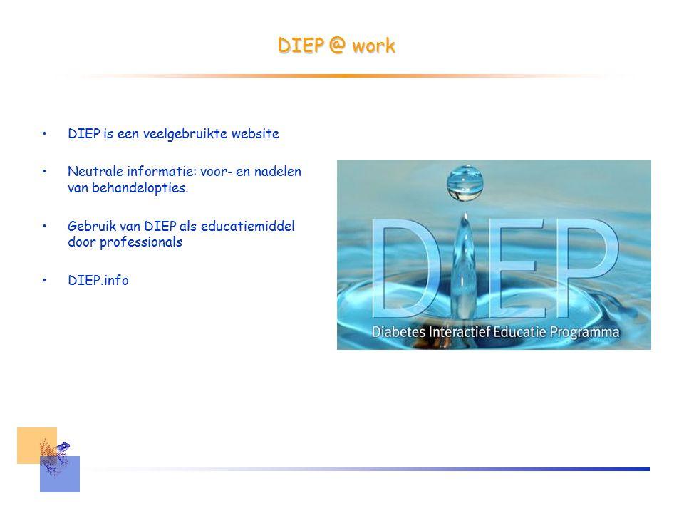 DIEP @ work DIEP is een veelgebruikte website Neutrale informatie: voor- en nadelen van behandelopties.