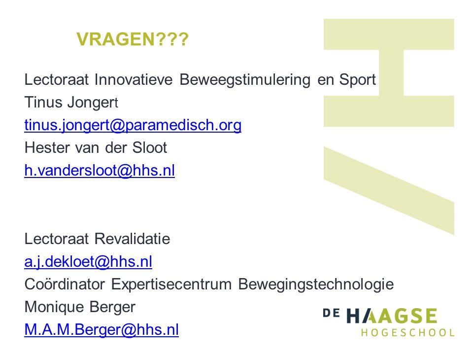 VRAGEN??? Lectoraat Innovatieve Beweegstimulering en Sport Tinus Jonger t tinus.jongert@paramedisch.org Hester van der Sloot h.vandersloot@hhs.nl Lect