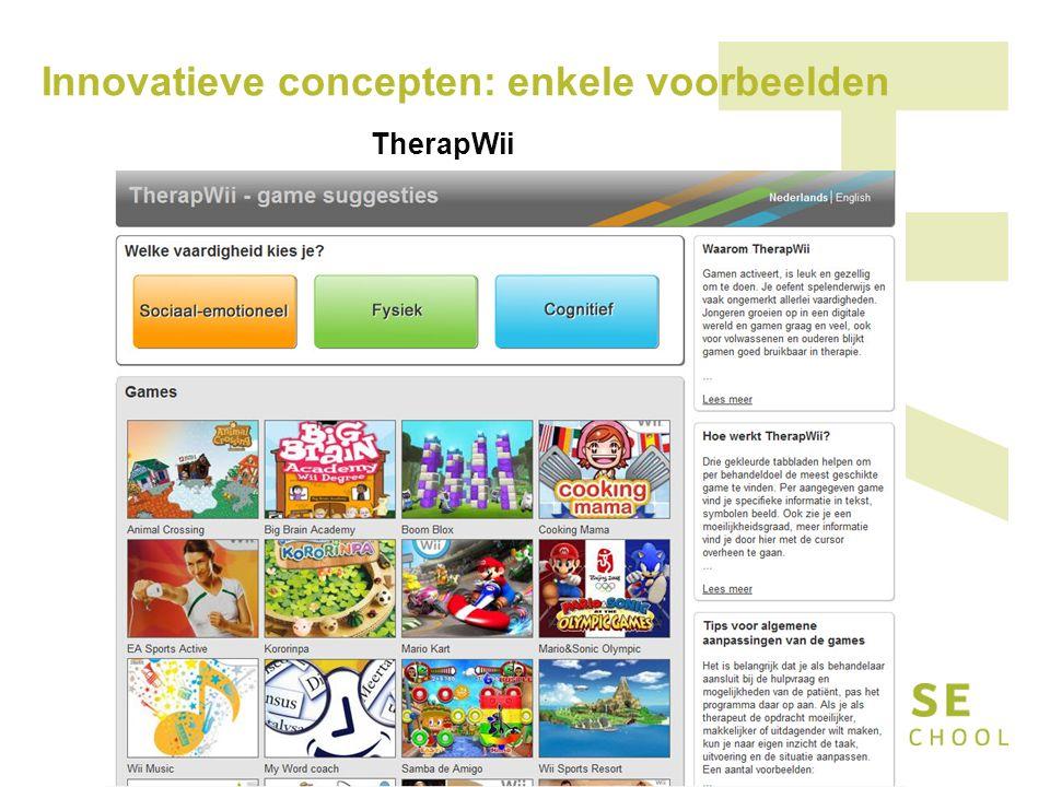 Innovatieve concepten: enkele voorbeelden TherapWii