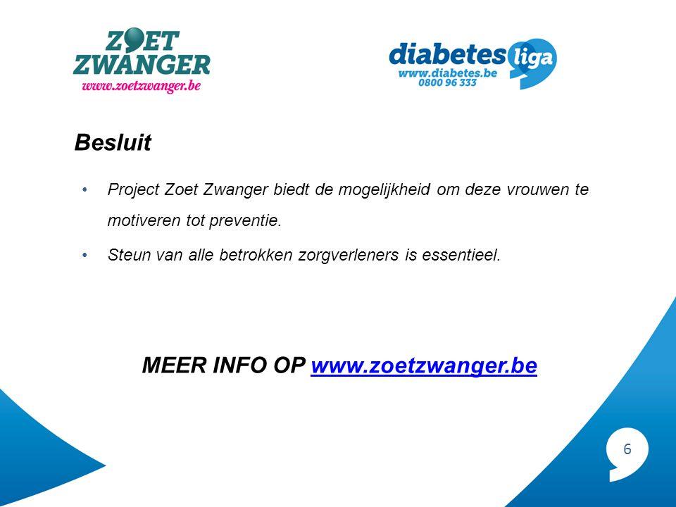 6 Besluit Project Zoet Zwanger biedt de mogelijkheid om deze vrouwen te motiveren tot preventie.