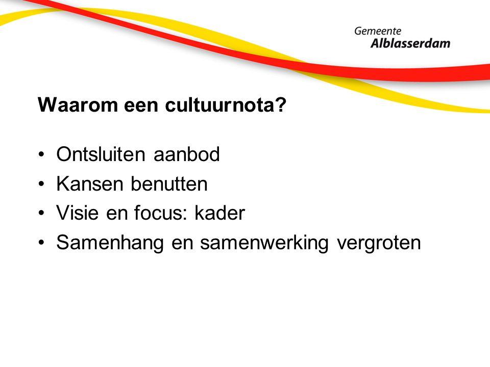 Waarom een cultuurnota.