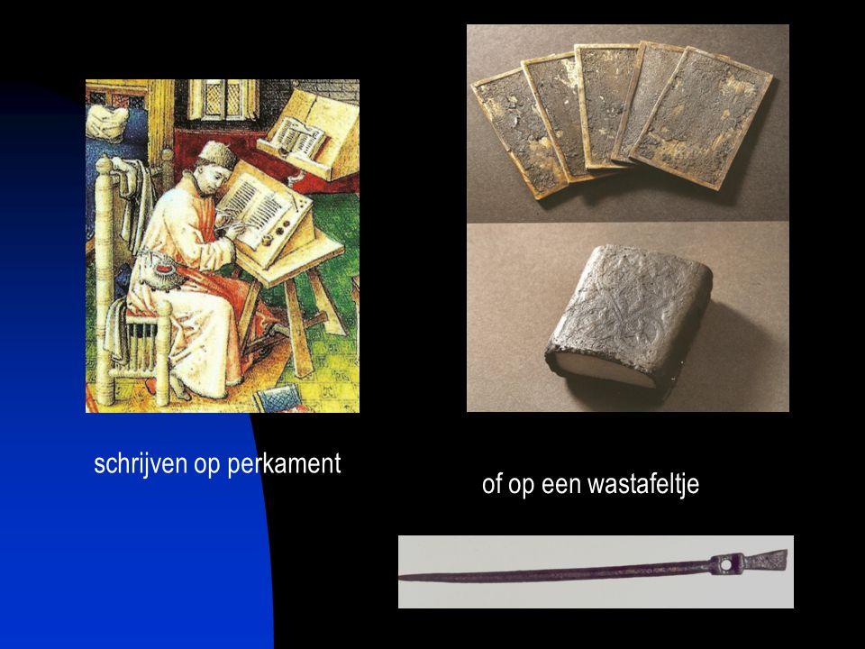 schrijven op perkament of op een wastafeltje