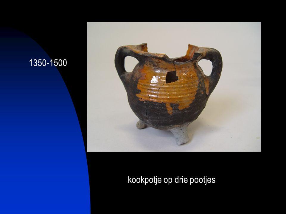 kookpotje op drie pootjes 1350-1500