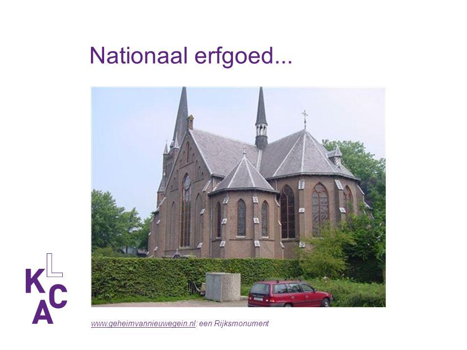 Nationaal erfgoed... www.geheimvannieuwegein.nlwww.geheimvannieuwegein.nl: een Rijksmonument