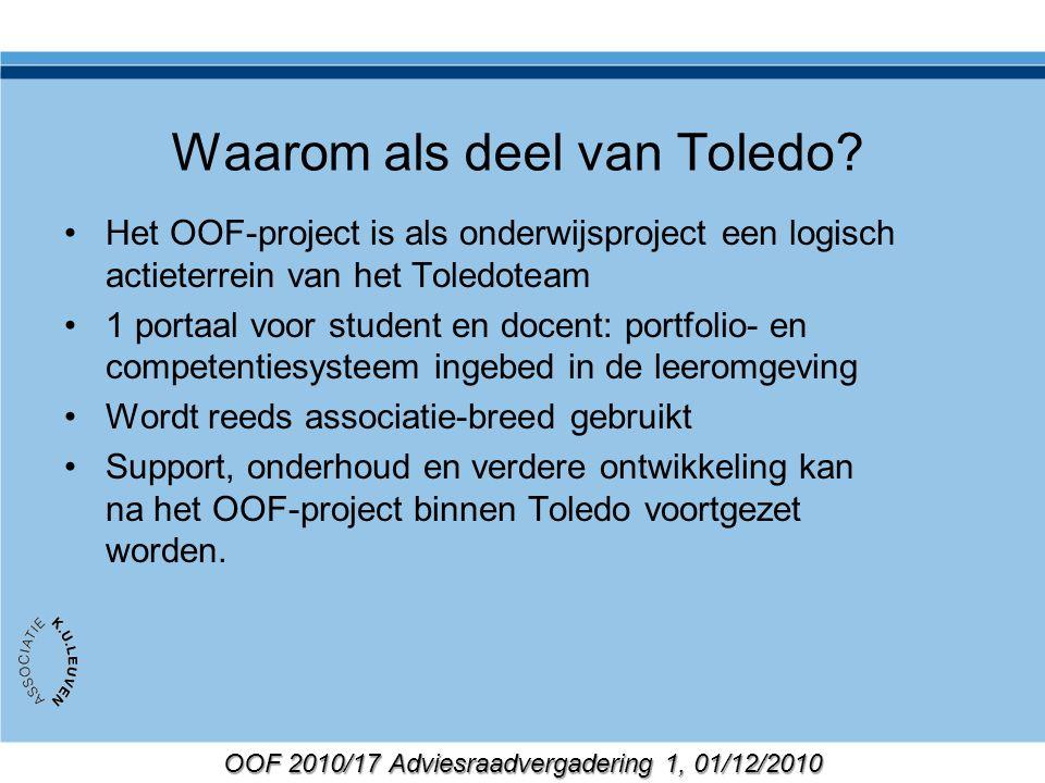 OOF 2010/17 Adviesraadvergadering 1, 01/12/2010 Waarom als deel van Toledo.