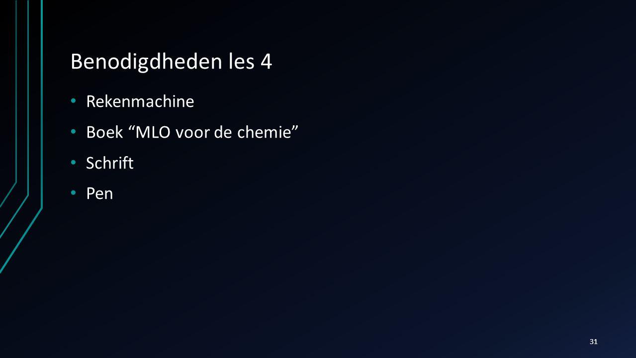 """Benodigdheden les 4 Rekenmachine Boek """"MLO voor de chemie"""" Schrift Pen 31"""