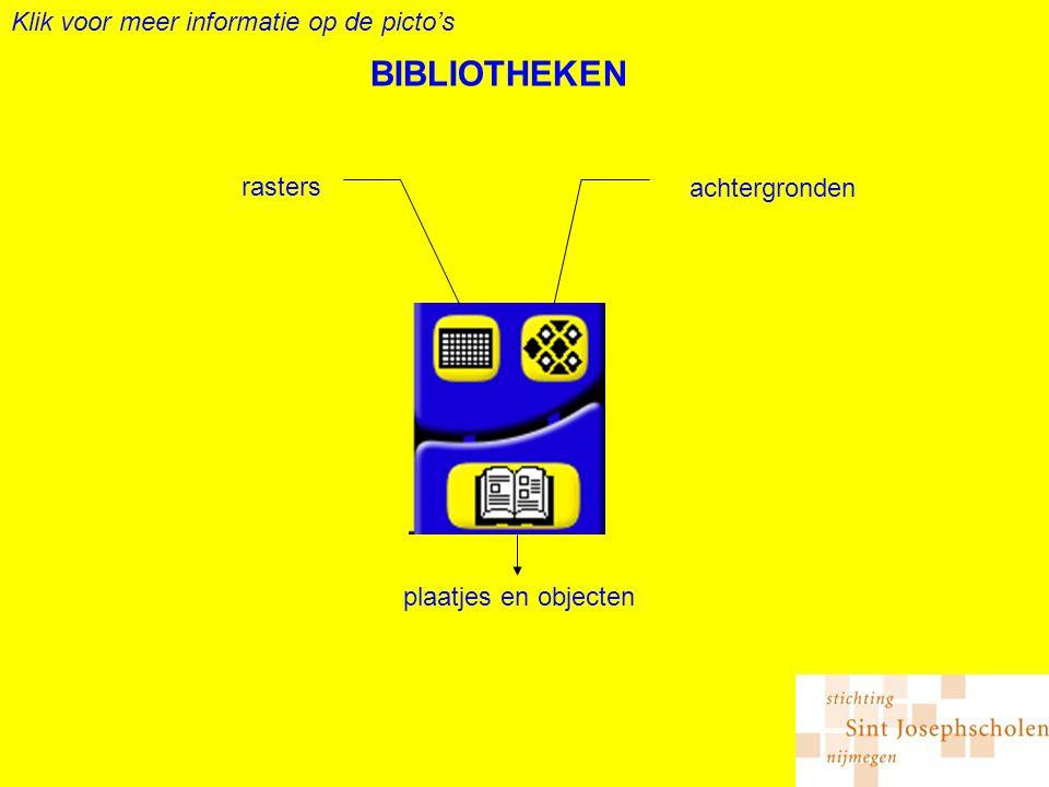 BIBLIOTHEKEN rasters achtergronden plaatjes en objecten Klik voor meer informatie op de picto's