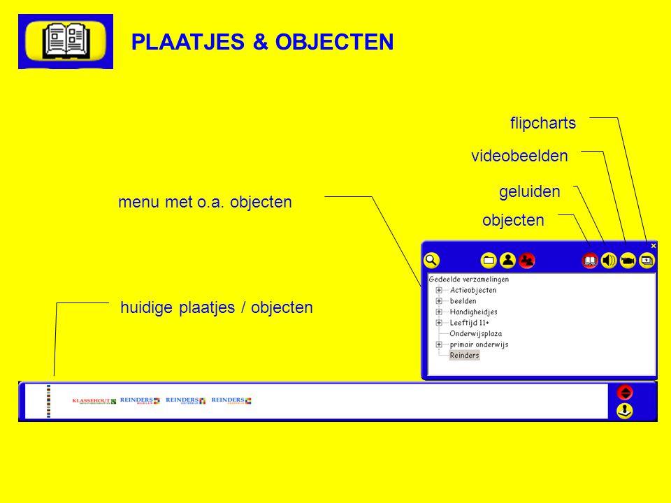 PLAATJES & OBJECTEN huidige plaatjes / objecten menu met o.a.