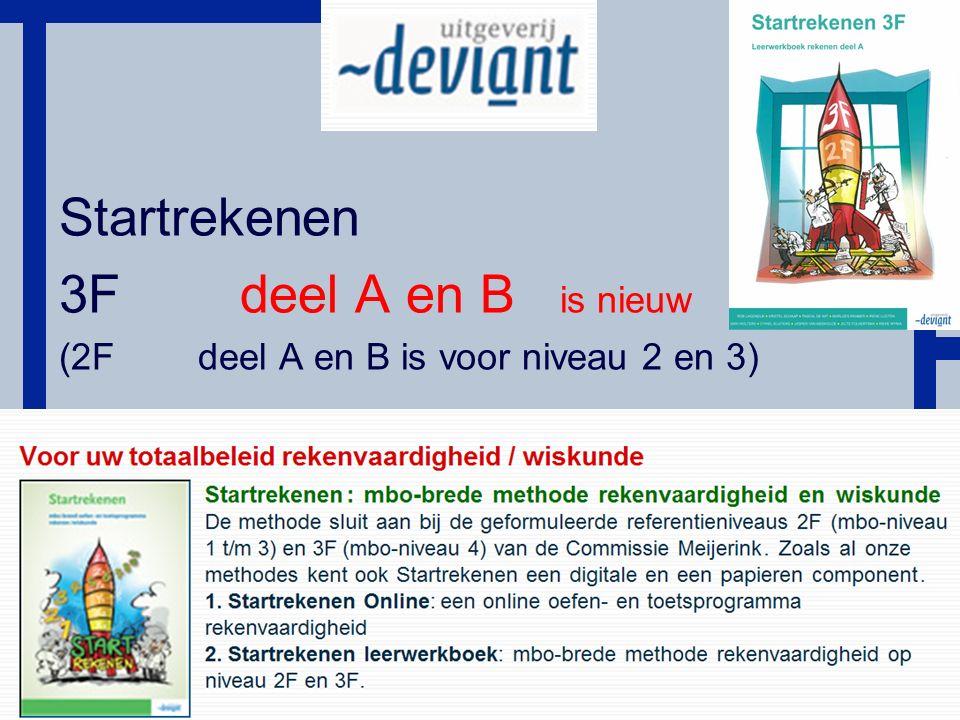 HoT Startrekenen 3F deel A en B is nieuw (2F deel A en B is voor niveau 2 en 3)