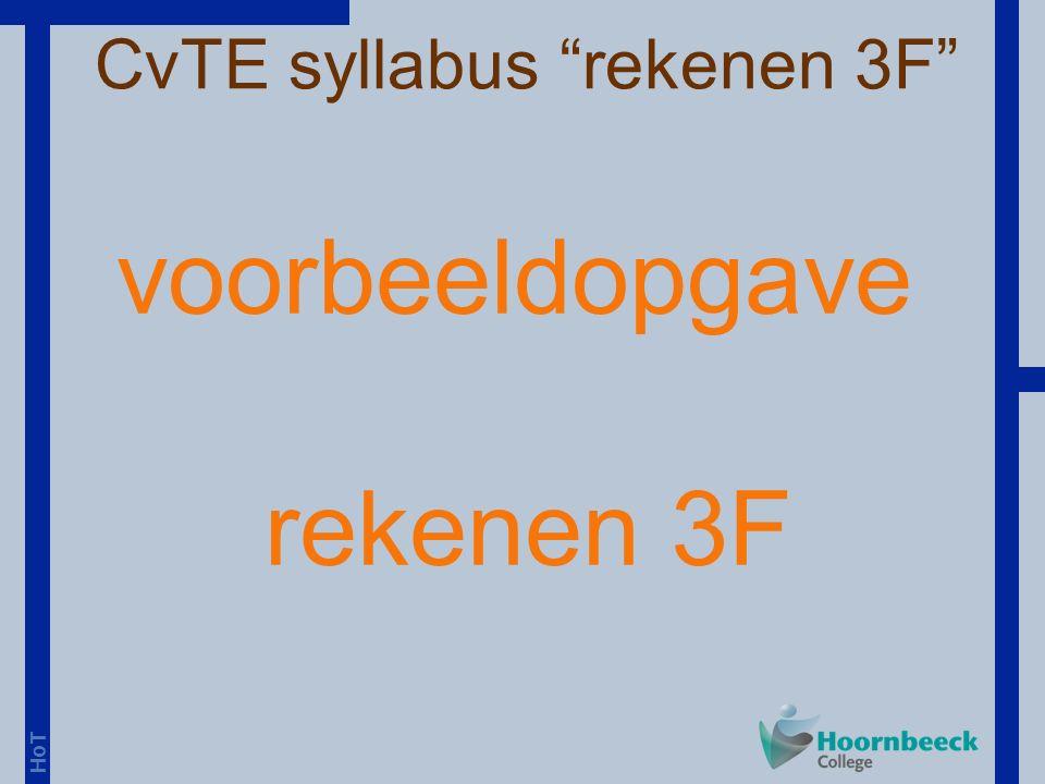 HoT voorbeeldopgave rekenen 3F CvTE syllabus rekenen 3F