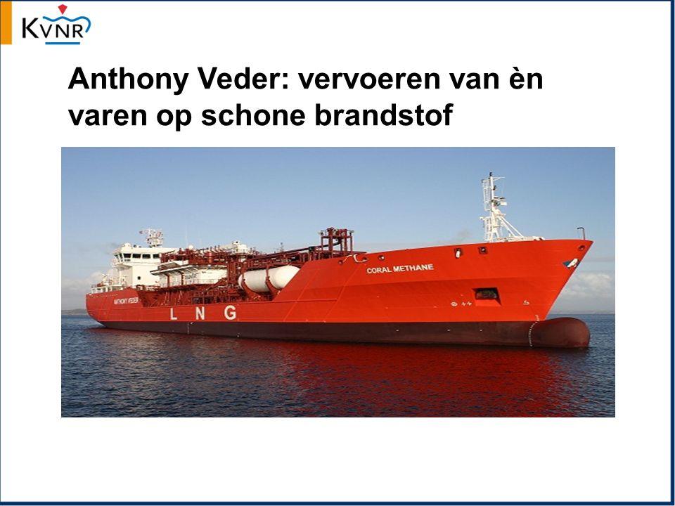 Anthony Veder: vervoeren van èn varen op schone brandstof