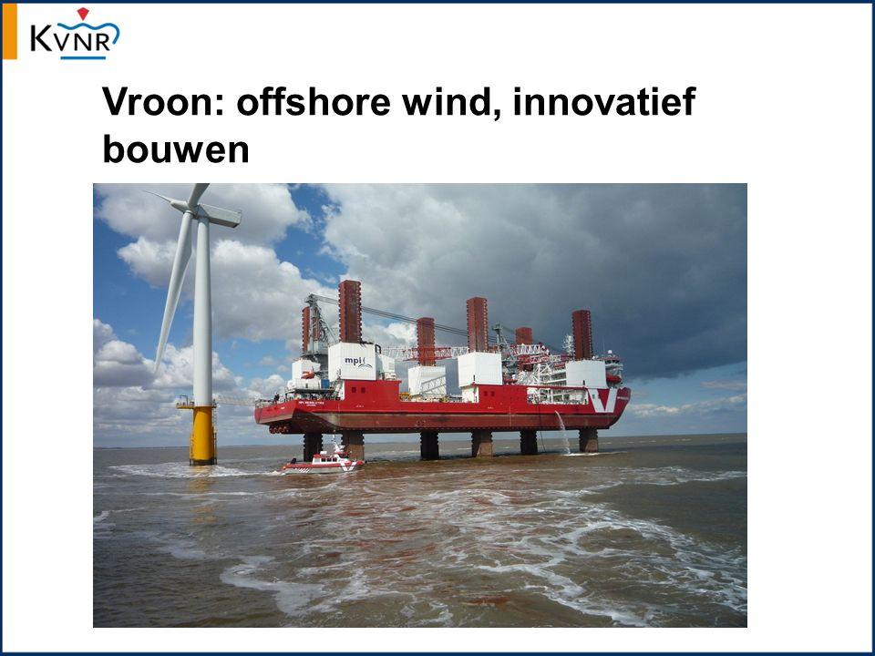 Vroon: offshore wind, innovatief bouwen