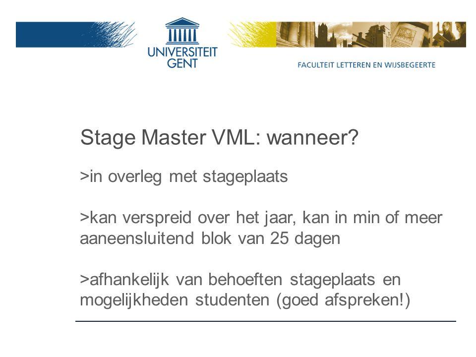 Stage Master VML: wanneer.