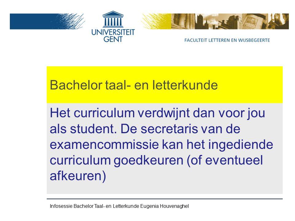 Bachelor taal- en letterkunde Het curriculum verdwijnt dan voor jou als student.