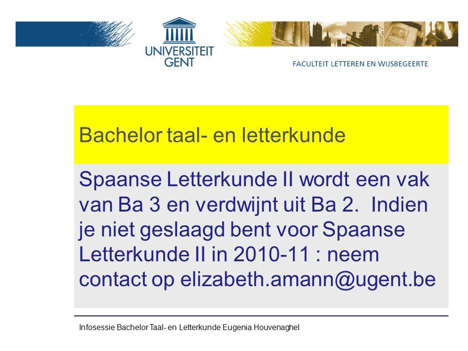 Bachelor taal- en letterkunde Spaanse Letterkunde II wordt een vak van Ba 3 en verdwijnt uit Ba 2.