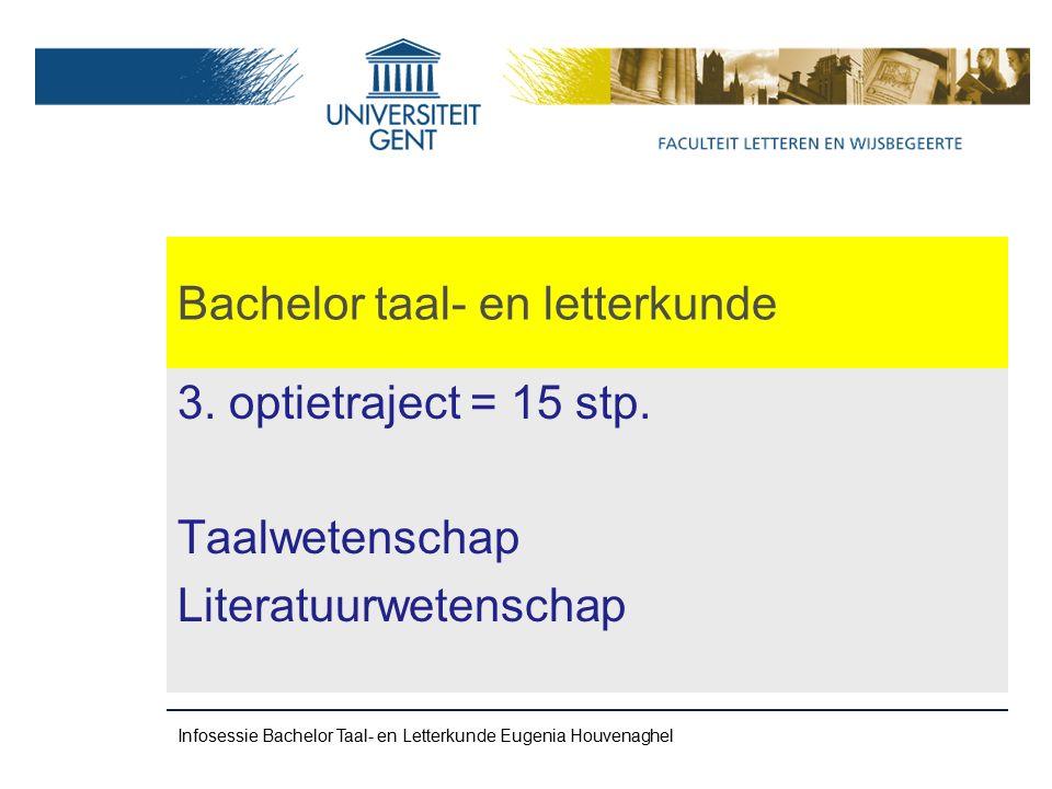 Bachelor taal- en letterkunde 3. optietraject = 15 stp.