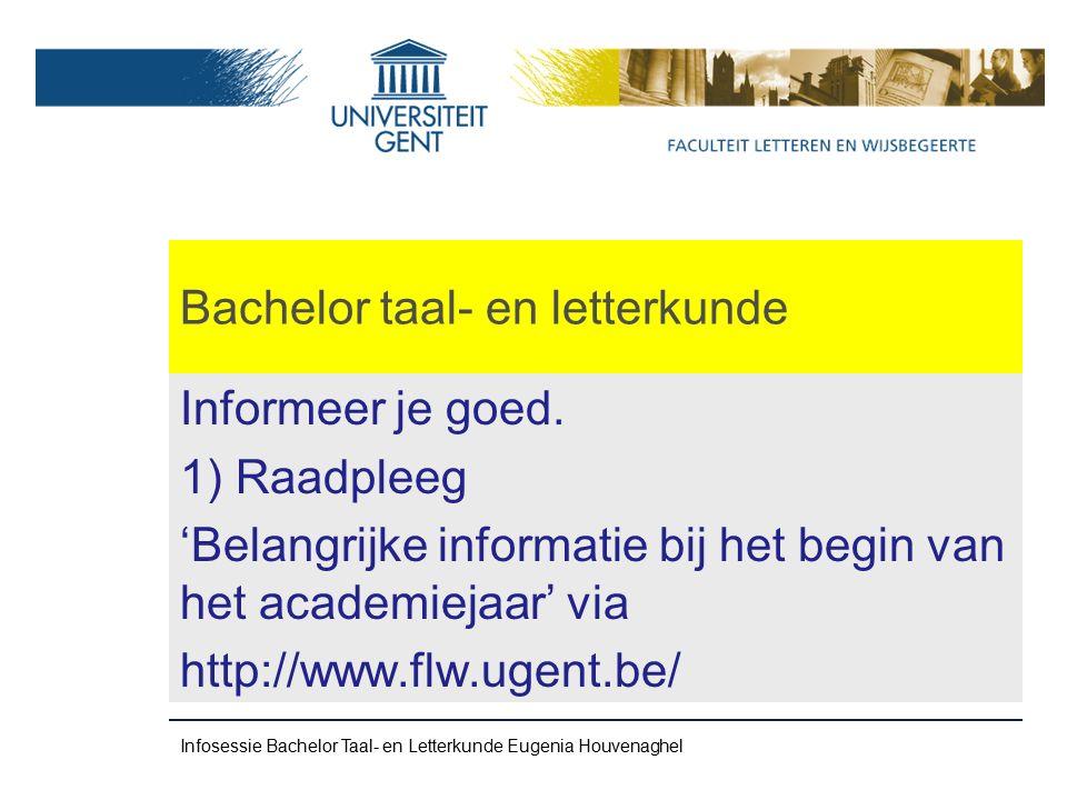 Bachelor taal- en letterkunde Informeer je goed.