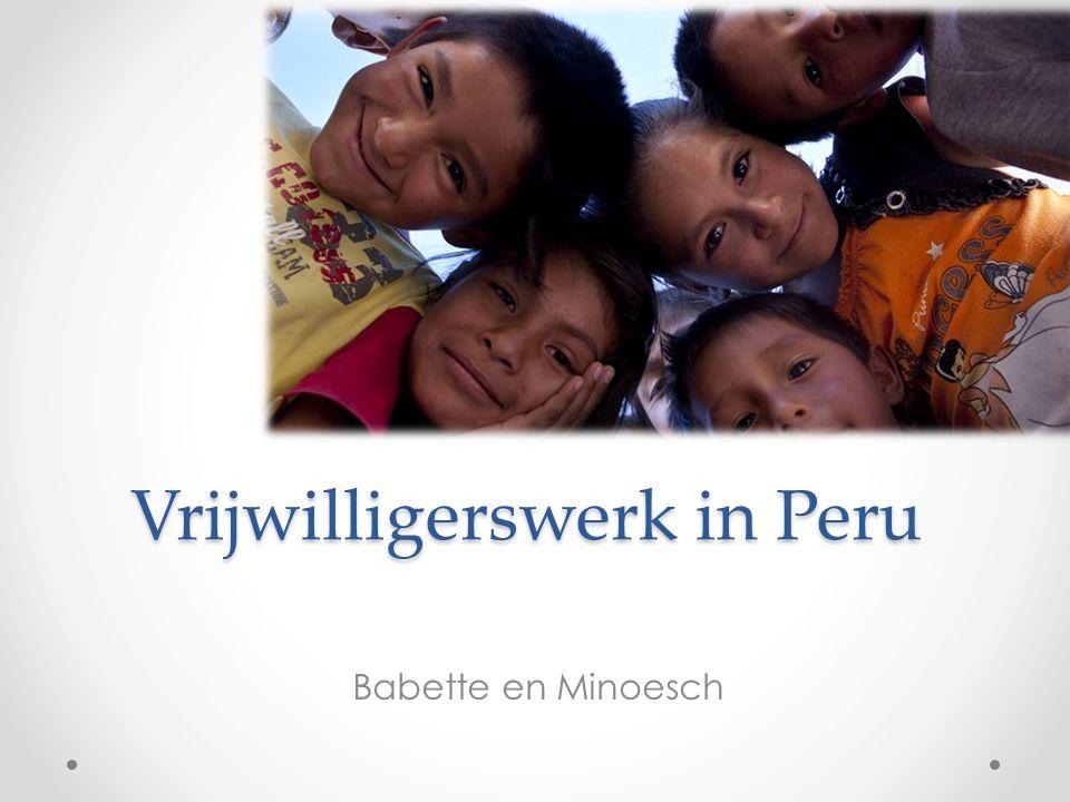 Vrijwilligerswerk in Peru Babette en Minoesch