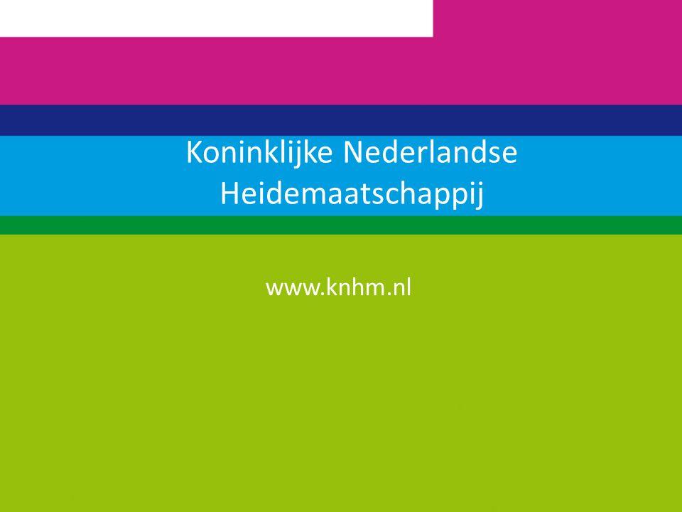 Koninklijke Nederlandse Heidemaatschappij www.knhm.nl