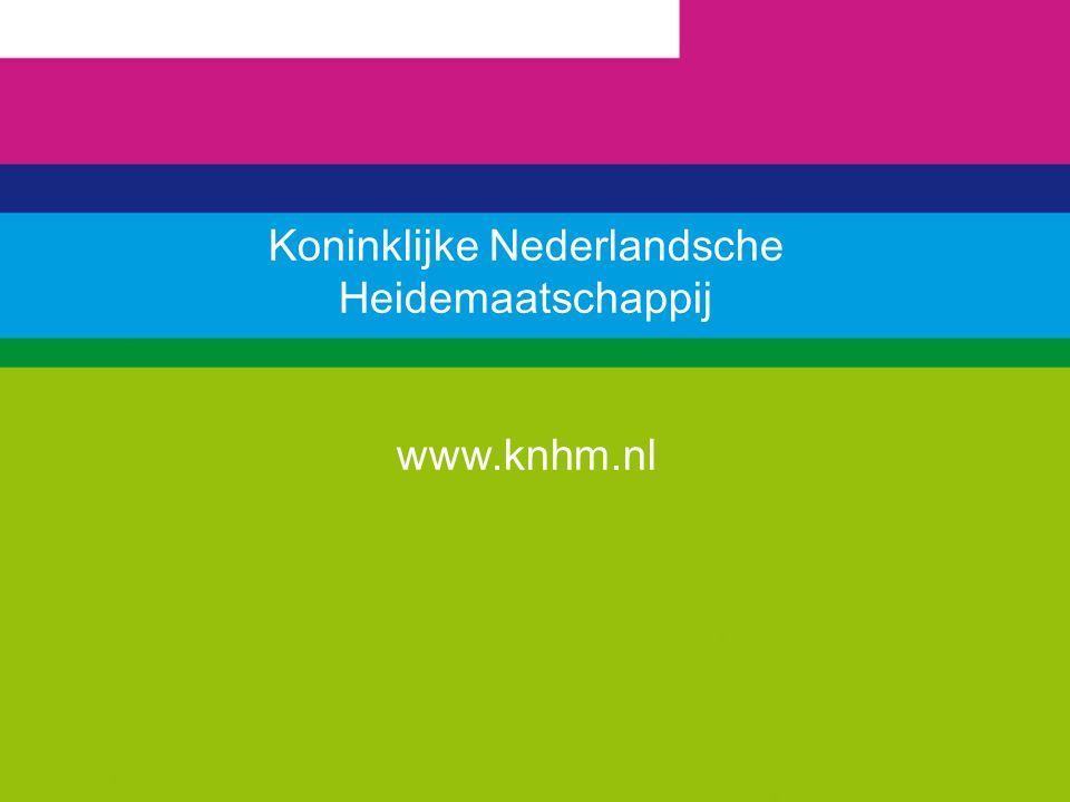 Koninklijke Nederlandsche Heidemaatschappij www.knhm.nl