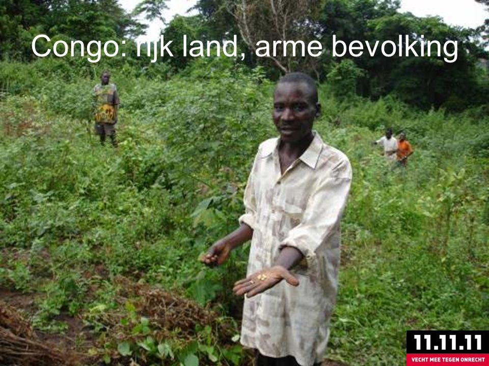 Congo: rijk land maar arme bevolking Congo: rijk land, arme bevolking