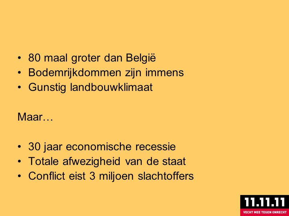 80 maal groter dan België Bodemrijkdommen zijn immens Gunstig landbouwklimaat Maar… 30 jaar economische recessie Totale afwezigheid van de staat Conflict eist 3 miljoen slachtoffers