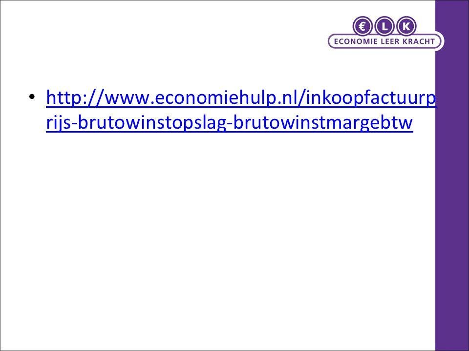 http://www.economiehulp.nl/inkoopfactuurp rijs-brutowinstopslag-brutowinstmargebtw http://www.economiehulp.nl/inkoopfactuurp rijs-brutowinstopslag-bru