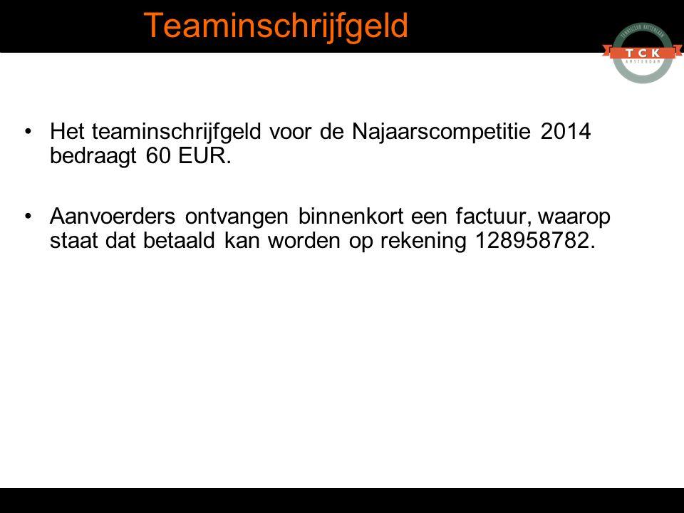 Het teaminschrijfgeld voor de Najaarscompetitie 2014 bedraagt 60 EUR. Aanvoerders ontvangen binnenkort een factuur, waarop staat dat betaald kan worde