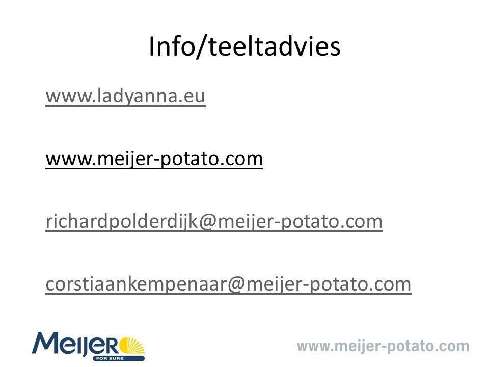 Info/teeltadvies www.ladyanna.eu www.meijer-potato.com richardpolderdijk@meijer-potato.com corstiaankempenaar@meijer-potato.com