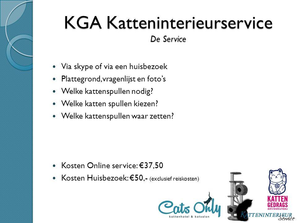 KGA Katteninterieurservice De Service Via skype of via een huisbezoek Plattegrond,vragenlijst en foto's Welke kattenspullen nodig? Welke katten spulle