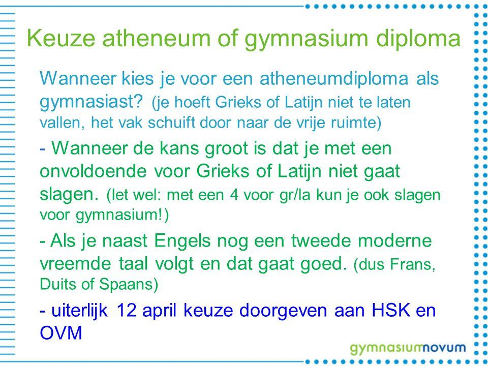 Keuze atheneum of gymnasium diploma Wanneer kies je voor een atheneumdiploma als gymnasiast? (je hoeft Grieks of Latijn niet te laten vallen, het vak