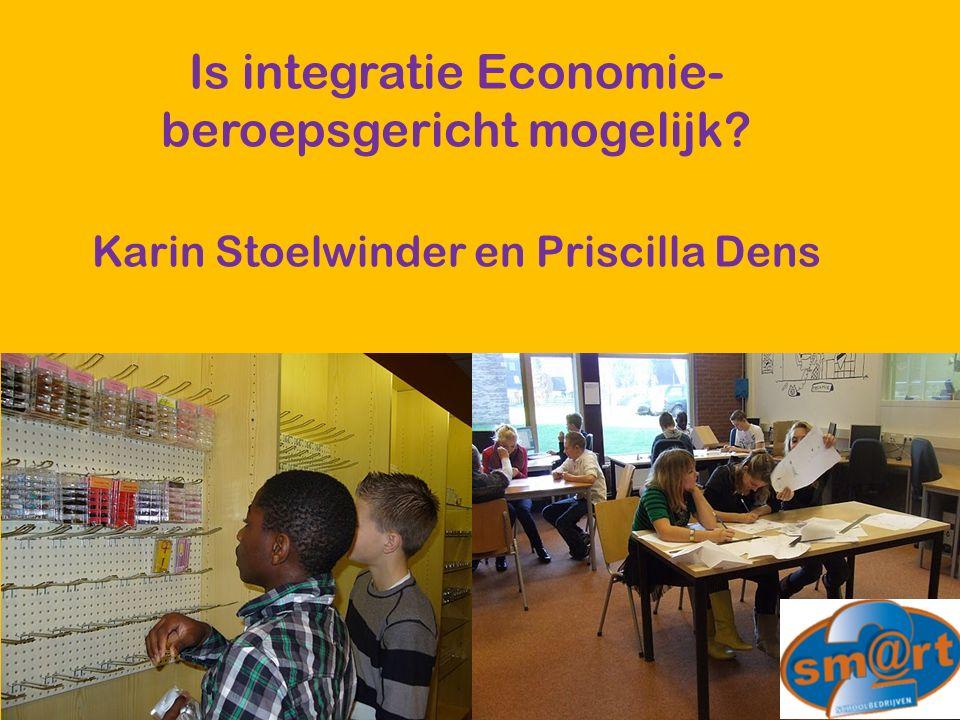 Is integratie Economie- beroepsgericht mogelijk Karin Stoelwinder en Priscilla Dens