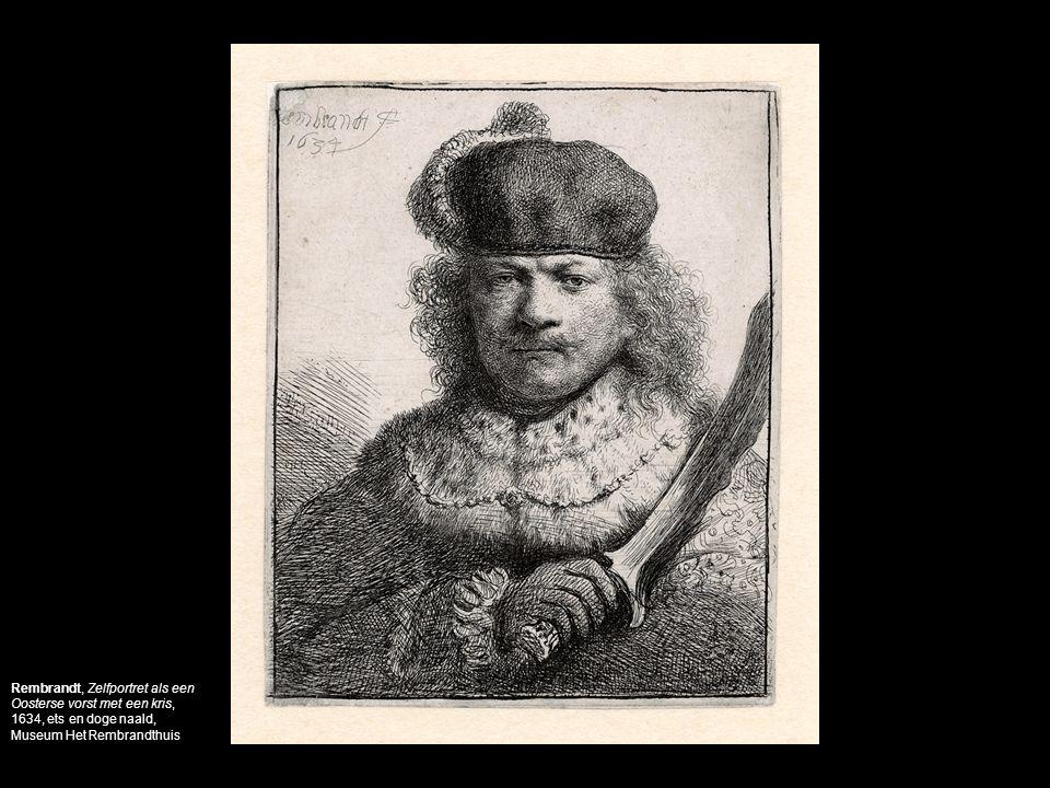 Rembrandt, Zelfportret als een Oosterse vorst met een kris, 1634, ets en doge naald, Museum Het Rembrandthuis