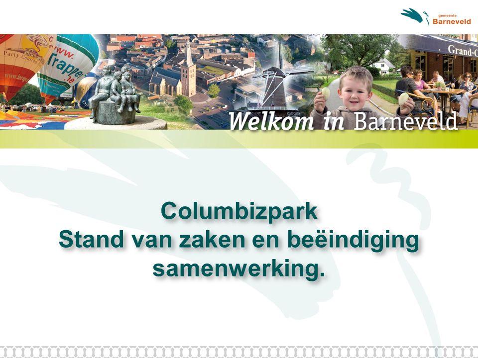 Columbizpark Stand van zaken en beëindiging samenwerking.