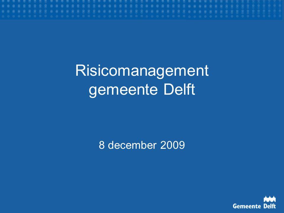 Risicomanagement Doel Opzet Werking Voorbeelden Conclusies Thema: model grondexploitaties