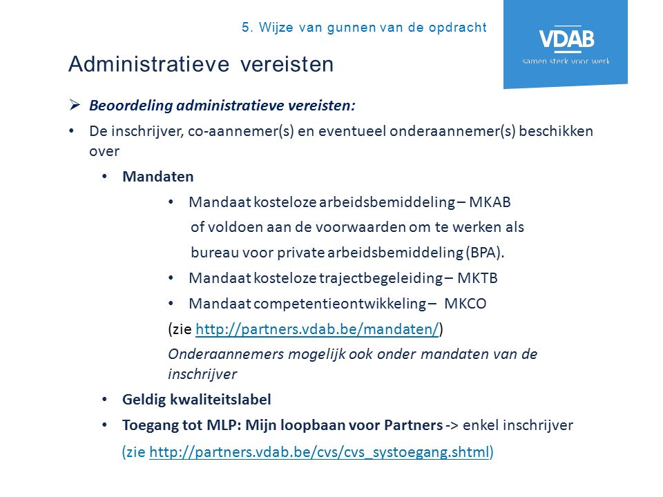 Administratieve vereisten 5.