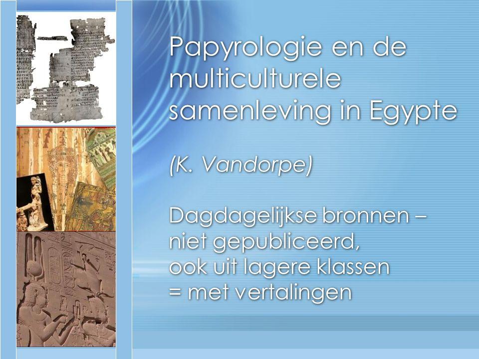 Papyrologie en de multiculturele samenleving in Egypte (K.
